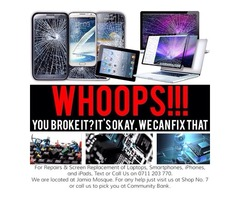 Repairs n screen Replacemnt for iPads Iphones laptops ncameras pls call or txt at 0711203770